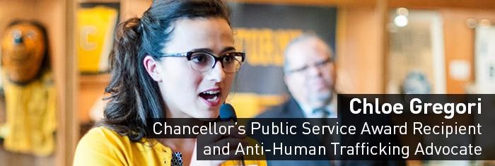 Chloe Gregori: Chancellor's Public Service Award Recipient and Anti-Human Trafficking Advocate