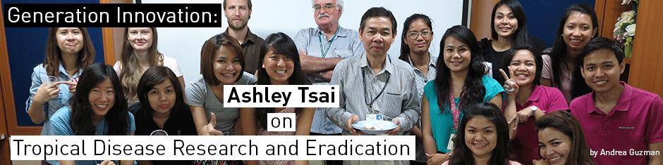 Generation Innovation: Ashley Tsai on Tropical Disease Research and Eradication