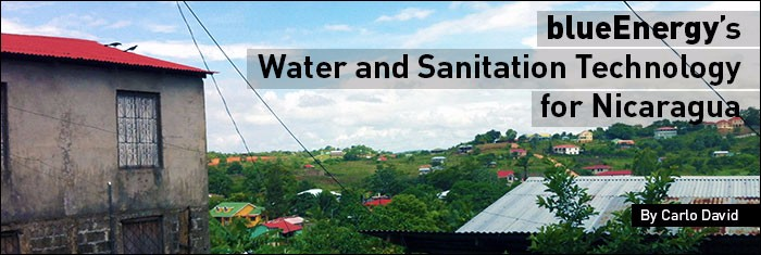 blueEnergy's Water and Sanitation Technology for Nicaragua